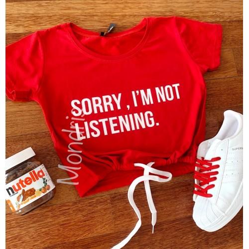 Tricou dama ieftin din bumbac rosu cu imprimeu Sorry, I'm not listening