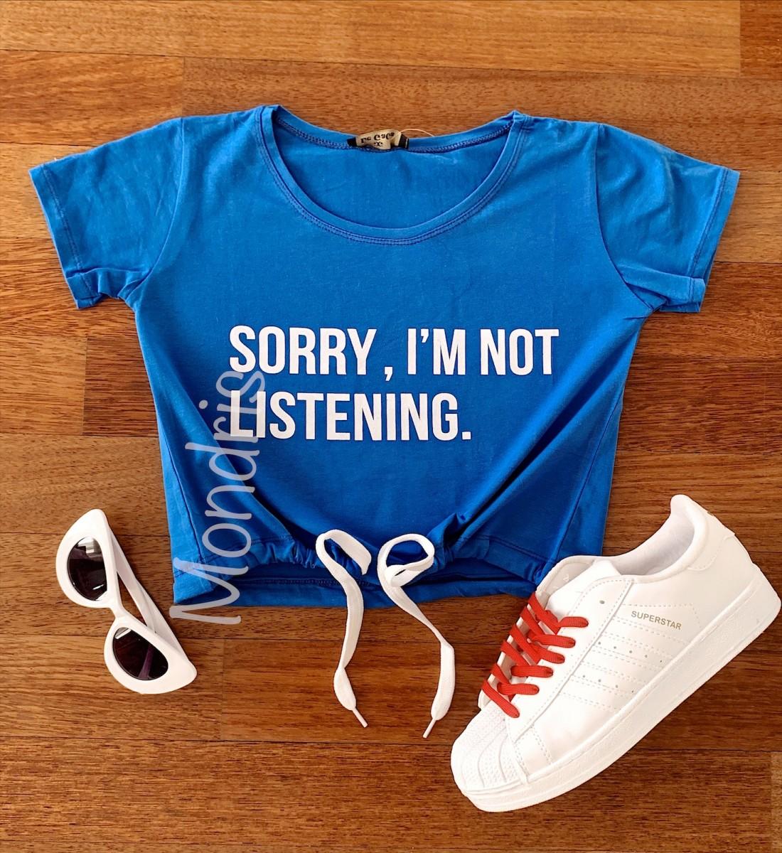 Tricou dama ieftin din bumbac albastru cu imprimeu Sorry, I'm not listening